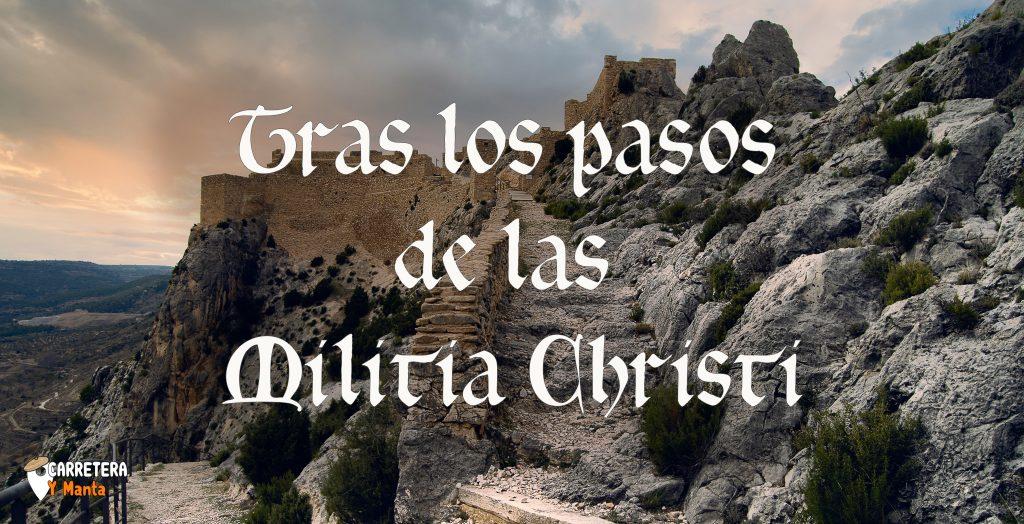 tras los pasos de las Militia christi